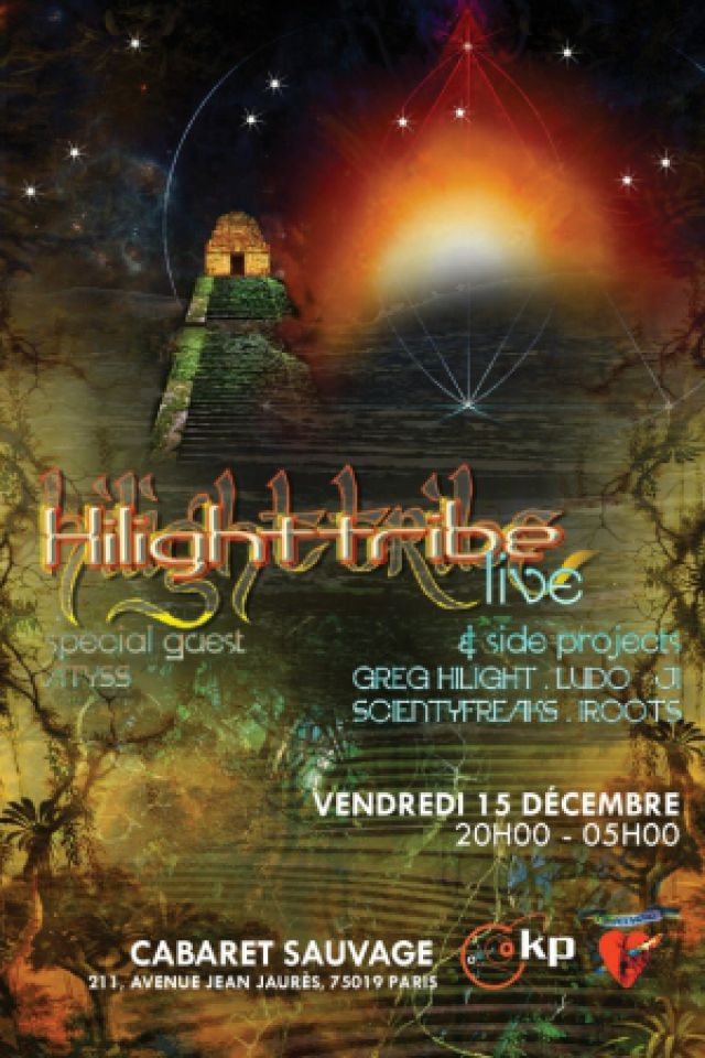 HILIGHT TRIBE @ Cabaret Sauvage - Paris