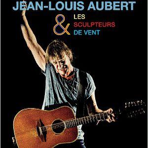 Jean-Louis Aubert Et Les Sculpteurs Du Vent