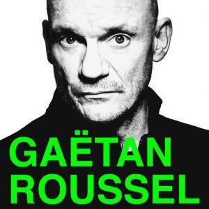 GAETAN ROUSSEL @ MC2 - Salle René Rizzardo - GRENOBLE