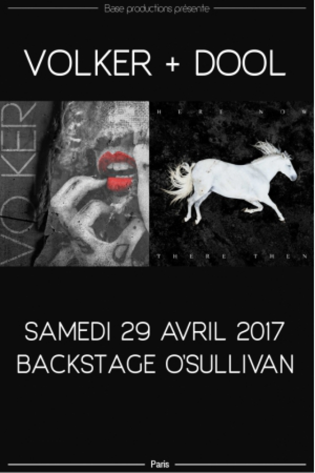 Concert VOLKER + DOOL à PARIS @ Le Backstage - Billets & Places