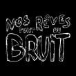Concert NOS REVES FONT DU BRUIT