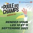 Festival LA POULE DES CHAMPS #15 - SAMEDI 11 SEPTEMBRE 2021 à AUBÉRIVE @ Plein Air - Auberive - Billets & Places