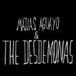 Concert MATIAS AGUAYO & THE DESDEMONAS + ESSAIE PAS à Nancy @ L'AUTRE CANAL - Billets & Places