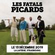 Concert LES FATALS PICARDS à Strasbourg @ La Laiterie - Grande Salle - Billets & Places
