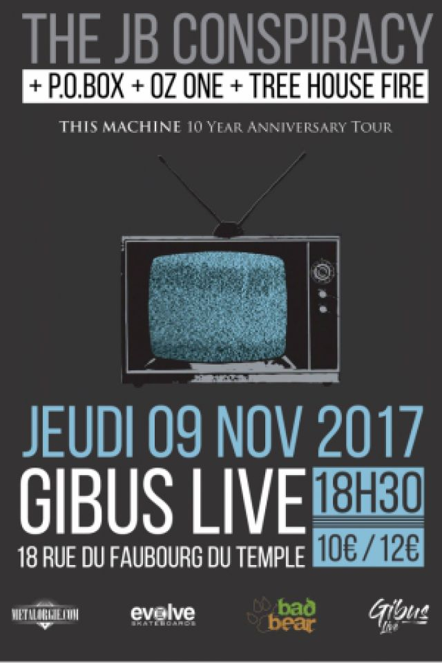 The JB Conspiracy + P.o.box + Oz one + T.H.F. @ Le Gibus  - PARIS