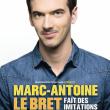 Spectacle MARC ANTOINE LE BRET