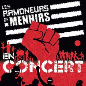 Les Ramoneurs De Menhir + Les Goulamas'k