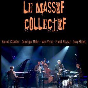 Le Massif Collectif - RATATAM @ BAIE DES SINGES - Cournon d'Auvergne
