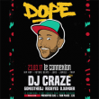 Soirée DOPE #2: DJ CRAZE + GONESTHEDJ + REDEYES + O.XANDER à RAMONVILLE @ LE BIKINI - Billets & Places