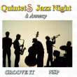 Concert QUINTETS JAZZ NIGHT