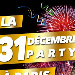 LA 31 DECEMBRE PARTY * Tout Compris * @ O'Chupito Club - PARIS