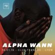 Concert ALPHA WANN, INFINIT, K.S.A à Villeurbanne @ TRANSBORDEUR - Billets & Places