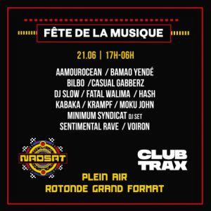 Fête de la Musique : Club Trax x Nadsat @ La Rotonde de Stalingrad - PARIS