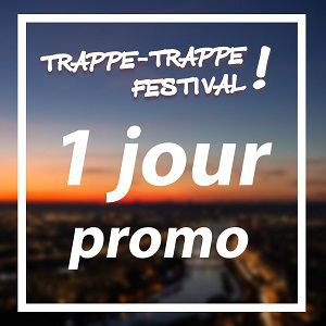 Trappe - Trappe Festival ! - Pass Dimanche