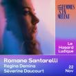 Concert ROMANE SANTARELLI + REGINA DEMINA + SÉVERINE DAUCOURT à PARIS @ Le Hasard Ludique - Billets & Places