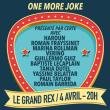 Spectacle ONE MORE JOKE à Paris @ Le Grand Rex - Billets & Places