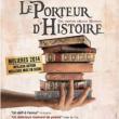 Théâtre LE PORTEUR D'HISTOIRE