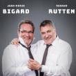 """Spectacle Jean-Marie Bigard et Renaud Rutten """"Cul et Chemise"""""""