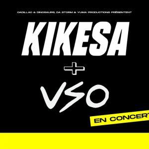 Kikesa + Vso