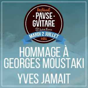Hommage A Georges Moustaki + Yves Jamait