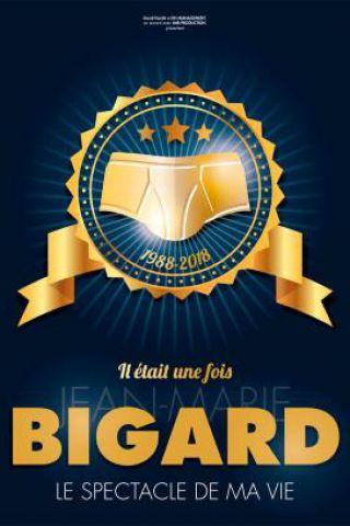 Spectacle IL ETAIT UNE FOIS JEAN-MARIE BIGARD à BESANÇON @ Le Grand Kursaal - Billets & Places
