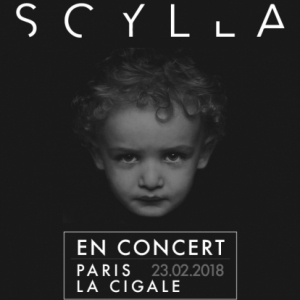 Concert SCYLLA à Paris @ La Cigale - Billets & Places