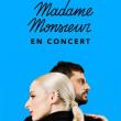 Concert MADAME MONSIEUR