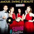 Spectacle Amour, Swing et Beauté - Les Swing Cockt'Elles à LE BOURGET DU LAC @ ESPACE CULTUREL LA TRAVERSE - Billets & Places