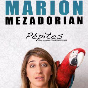 Marion Mezadorian - Pépites