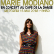 Concert MARIE MODIANO  à Paris @ Café de la Danse - Billets & Places
