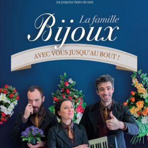 La Famille Bijoux - Avec Vous Jusqu'au Bout !