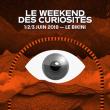 Concert LE WEEKEND DES CURIOSITES PASS 2 JOURS