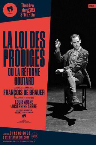 Billets La loi des prodiges - Théâtre du Petit Saint-Martin