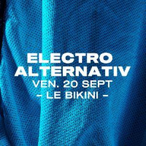 Electro Alternativ : Figure + Dubloadz + Hydraulix & More Tba