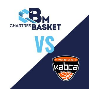 Match C'chartres Basket M Vs Kayserberg - Nm1