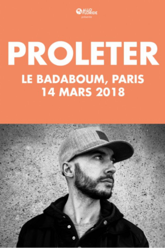 ProleteR  @ Badaboum - PARIS