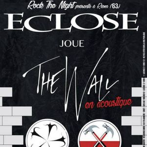 Rock The Night - Eclose Plays The Wall