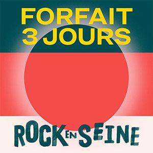 Rock En Seine 2019 - Forfait 3 Jours