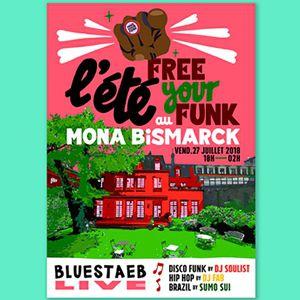 L'ETE FREE YOUR FUNK #3 (maintenu mais gratuit) @ Mona Bismarck American Center - PARIS