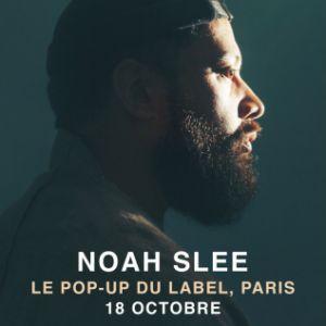Noah Slee @ Pop-Up! - PARIS