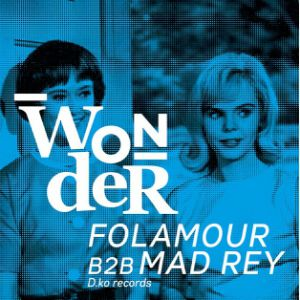 WONDER - FOLAMOUR b2b MAD REY, LAURA DE GREFF, CORENTIN MAB @ WAREHOUSE - NANTES