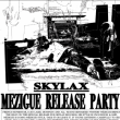 Soirée Skylax Records : Mézigue Release Party