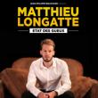 Spectacle MATTHIEU LONGATTE à BESANCON @ Petit Kursaal - Billets & Places