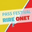 Spectacle PASS RIRE ONET 2020 à ONET LE CHÂTEAU @ LA BALEINE - Billets & Places
