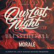 Concert OUR LAST NIGHT + BLESSTHEFALL + THE COLOR MORALE