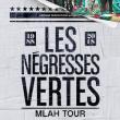 Concert LES NEGRESSES VERTES à SIX-FOURS-LES-PLAGES @ Espace Culturel André Malraux - Billets & Places