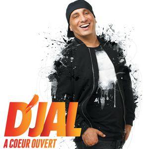 """D'jal - """" A Coeur Ouvert"""""""