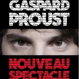 GASPARD PROUST  @ Théâtre Sébastopol - LILLE