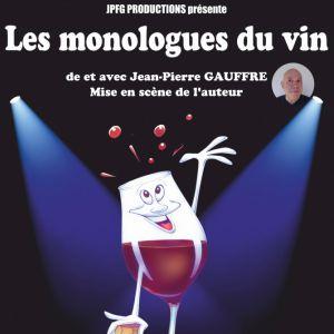 Les Monologues du vin @ Domaine de Nodris - VERTHEUIL