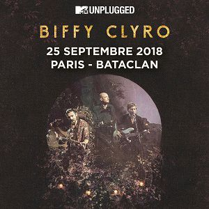 BIFFY CLYRO @ LE BATACLAN - PARIS